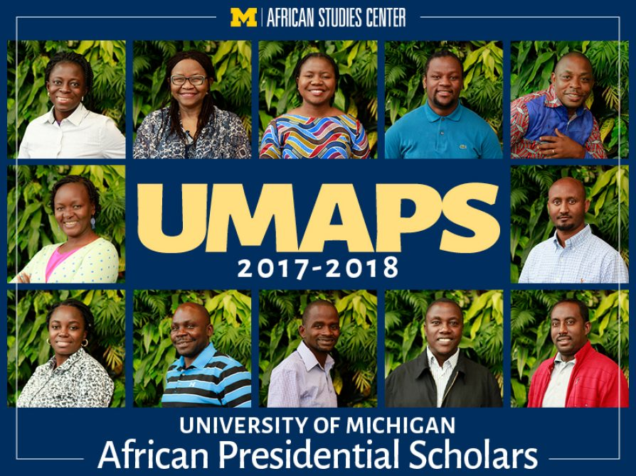 Thumbnail photographs of the 12 U-M African Presidential Scholars arranged in a grid. In the center, text says UMAPS 2017-2018